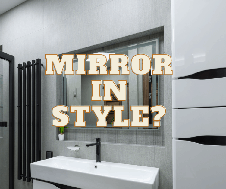 Mirror In Style